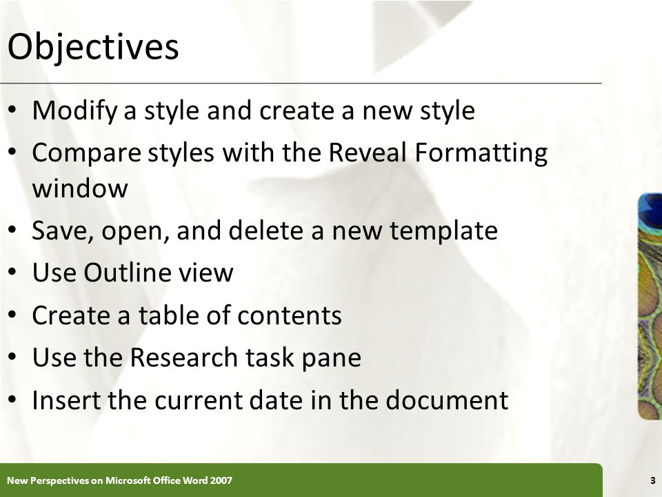 Objectives Modify a style and create a new style