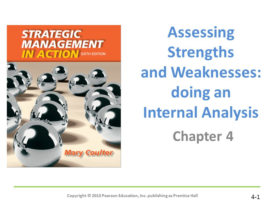 Assessing Strengths and Weaknesses: doing an Internal Analysis