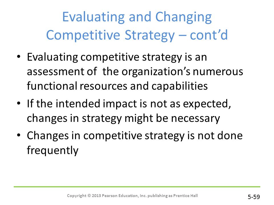 Evaluating and Changing Competitive Strategy – cont'd