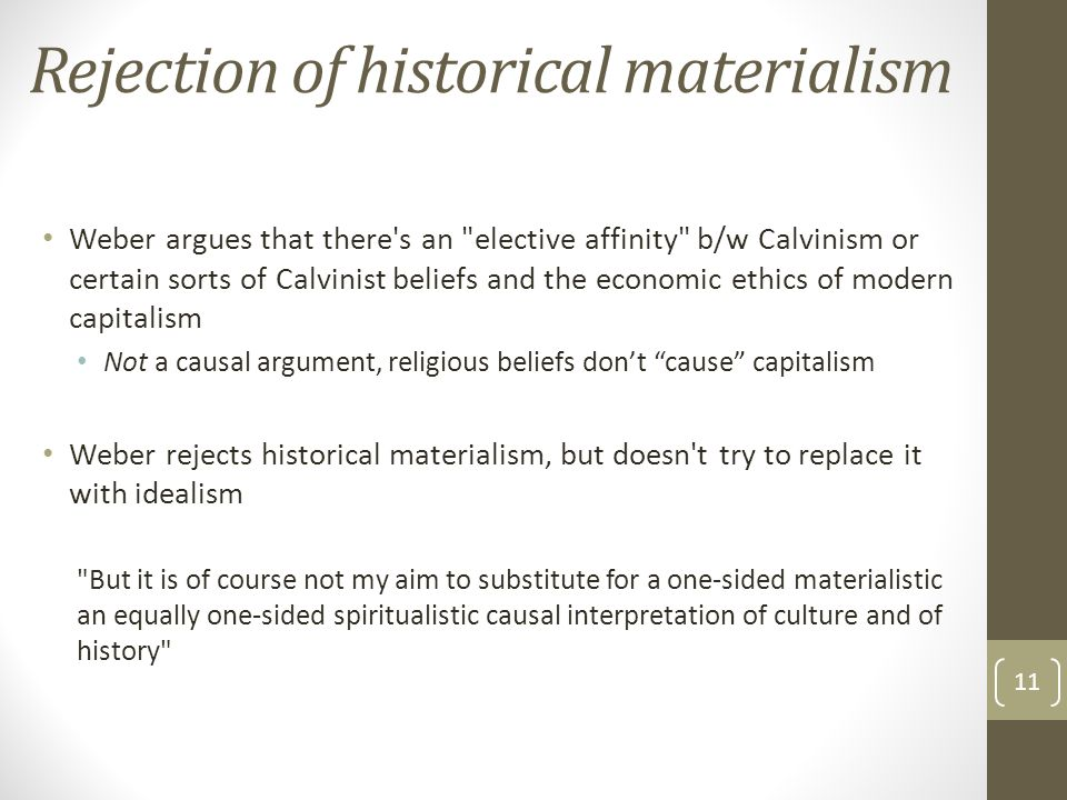 Rejection of historical materialism