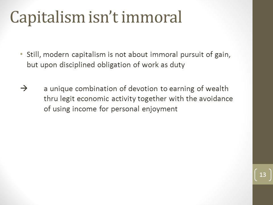 Capitalism isn't immoral
