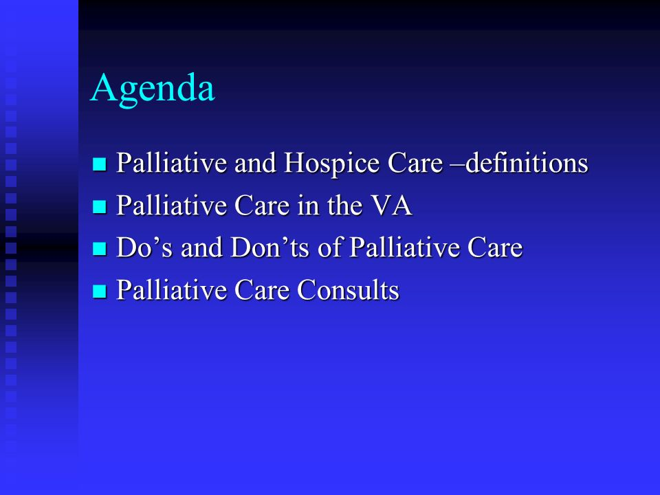 Agenda Palliative and Hospice Care –definitions
