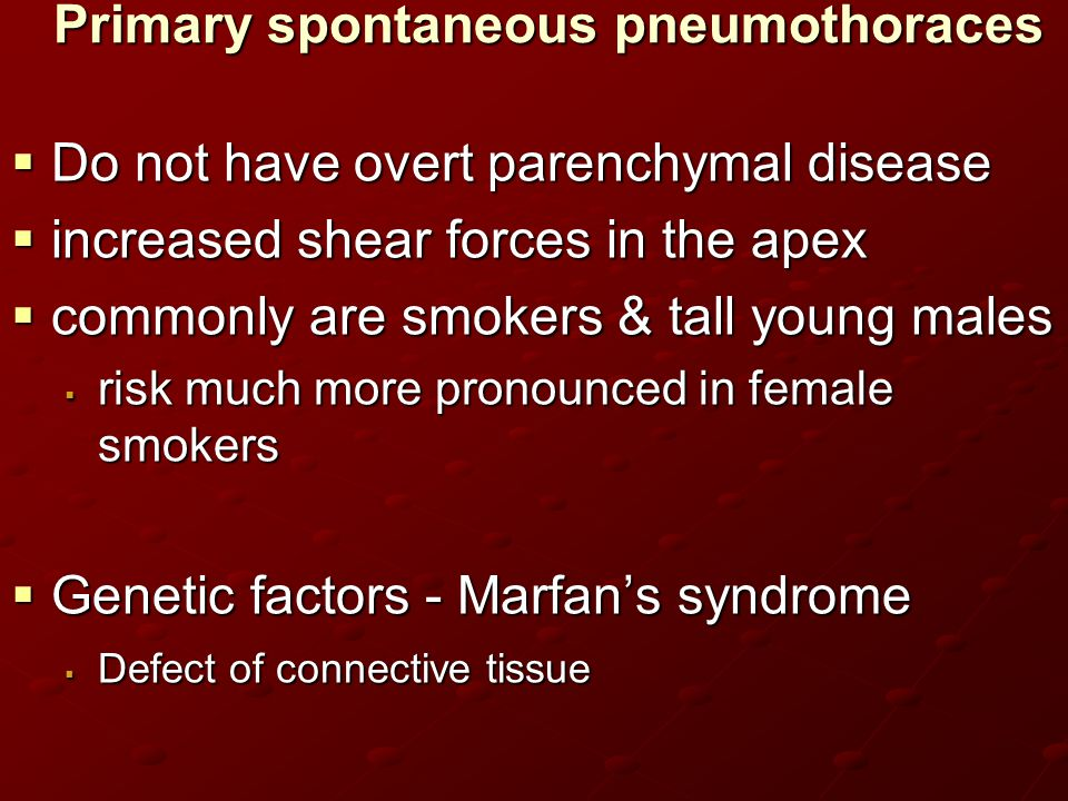 Primary spontaneous pneumothoraces