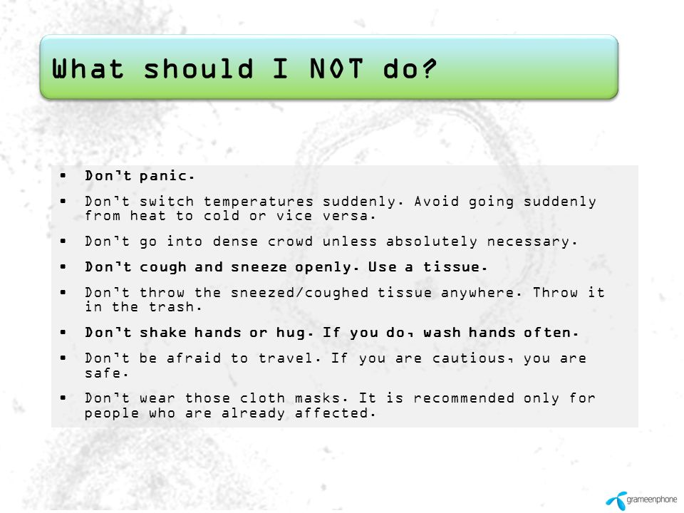 What should I NOT do Don't panic.