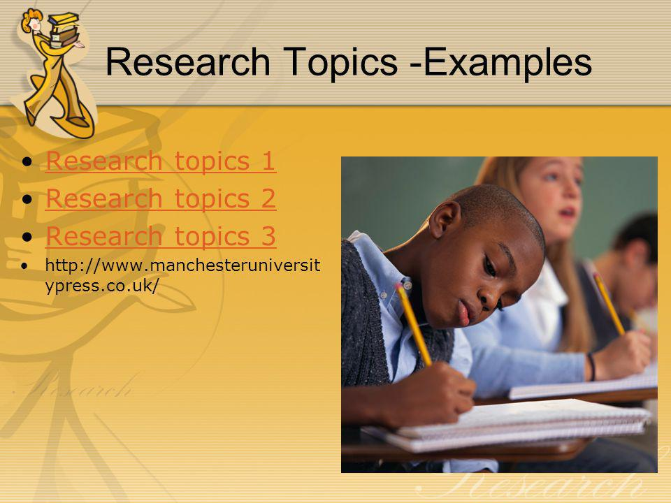 Research Topics -Examples