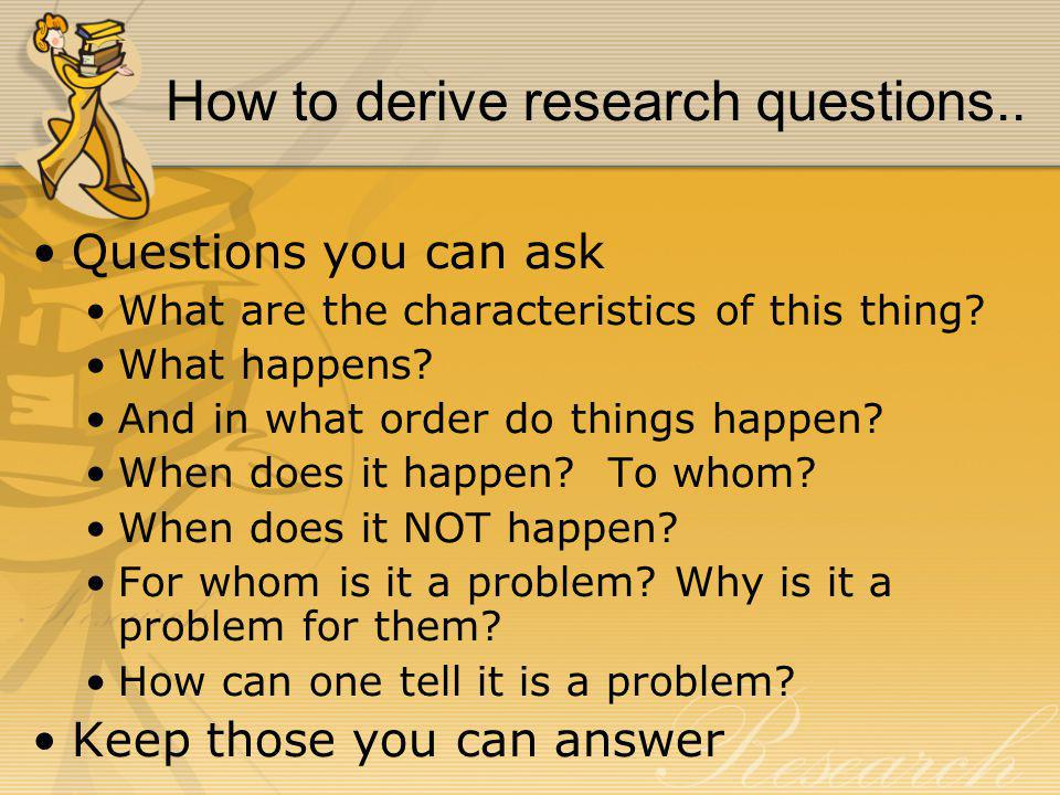 How to derive research questions..