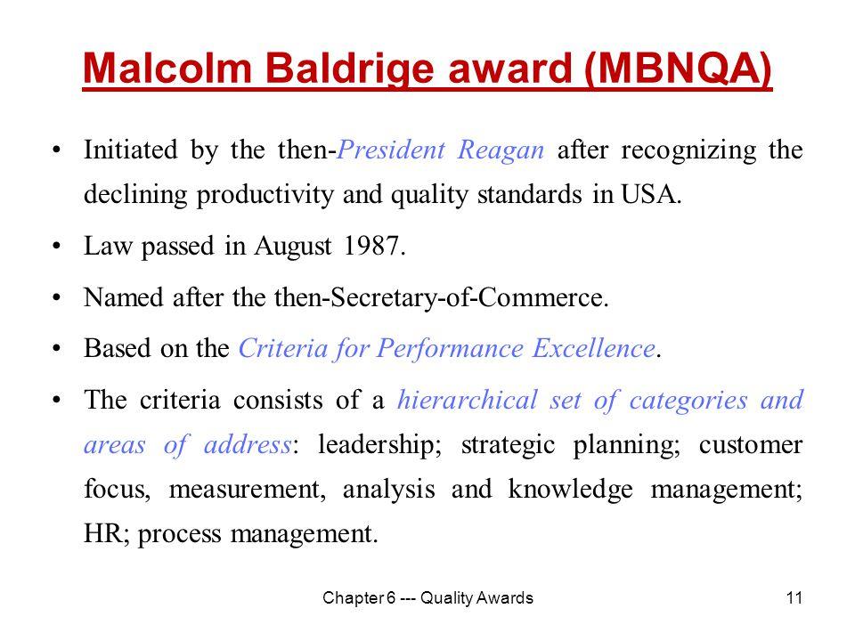 Malcolm Baldrige award (MBNQA)