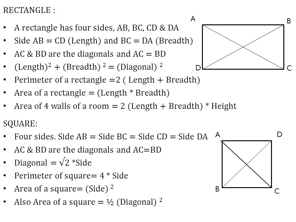A rectangle has four sides, AB, BC, CD & DA