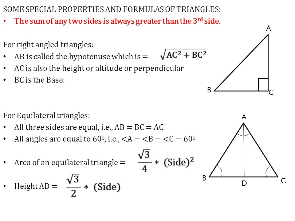 SOME SPECIAL PROPERTIES AND FORMULAS OF TRIANGLES: