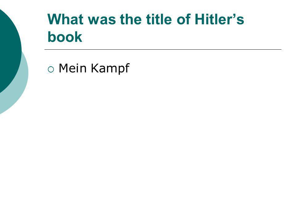What was the title of Hitler's book