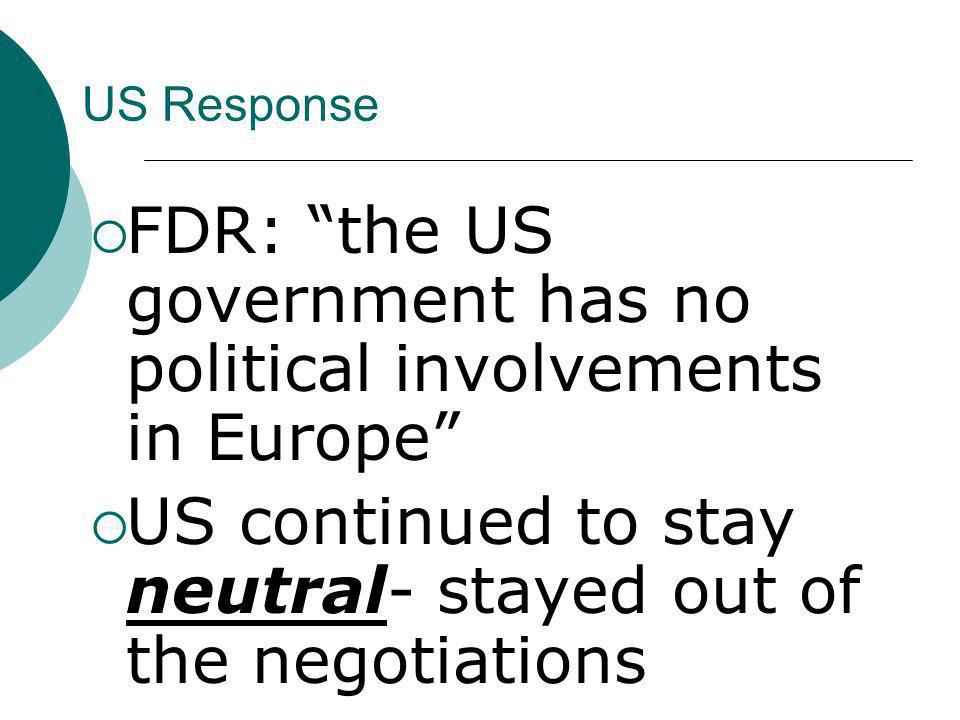 FDR: the US government has no political involvements in Europe