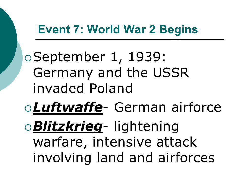 Event 7: World War 2 Begins
