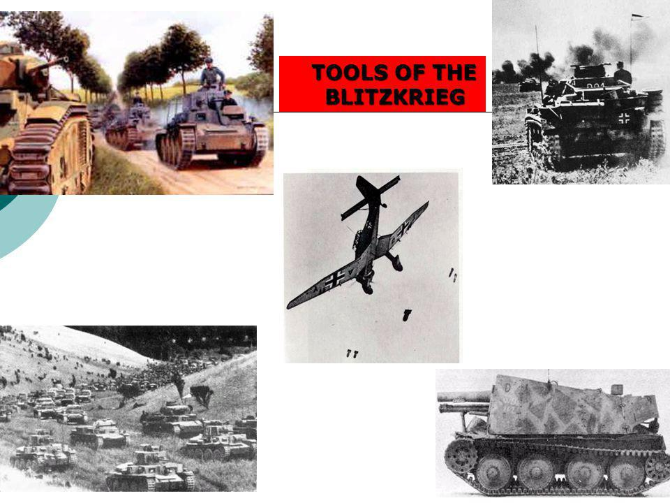 TOOLS OF THE BLITZKRIEG