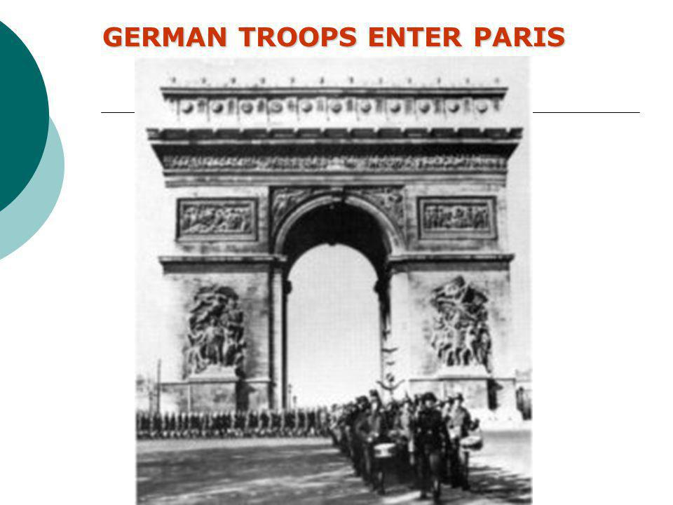 GERMAN TROOPS ENTER PARIS