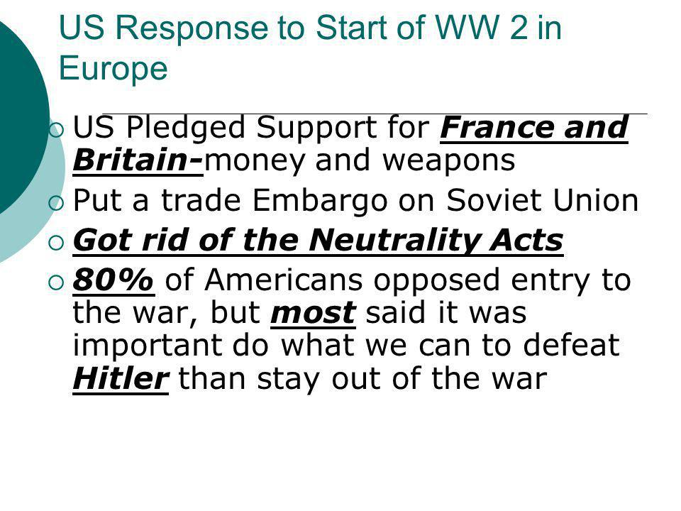 US Response to Start of WW 2 in Europe