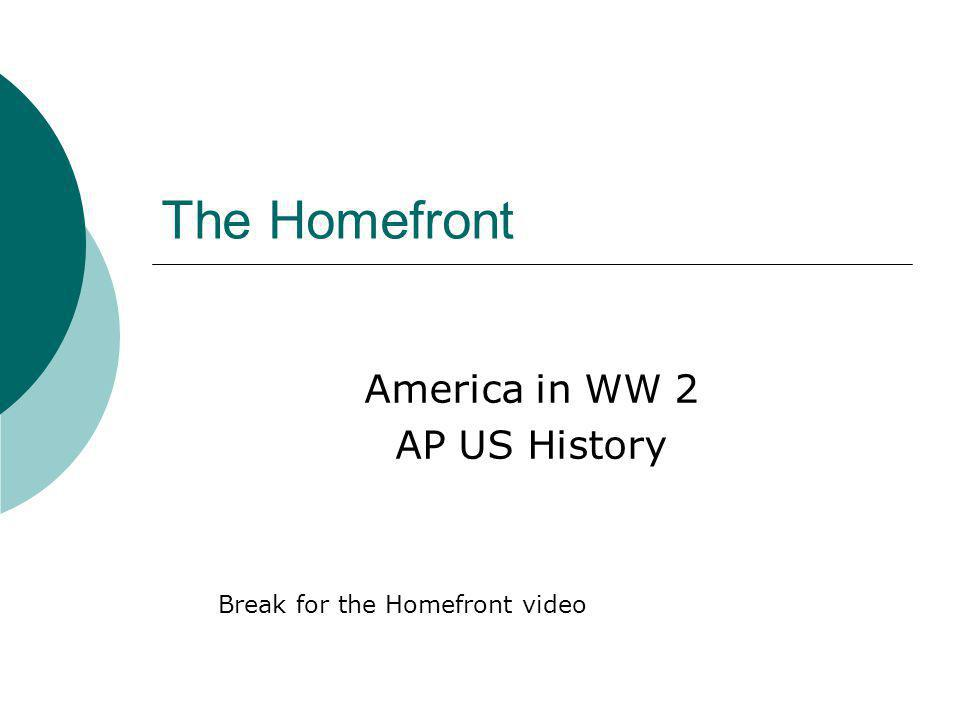 America in WW 2 AP US History
