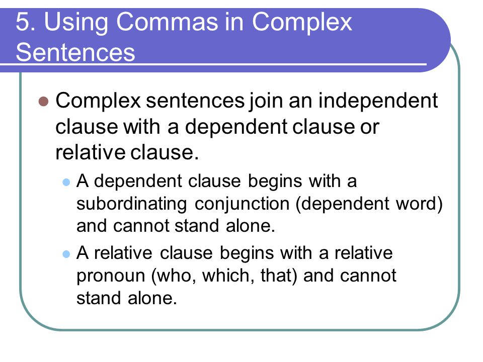 5. Using Commas in Complex Sentences