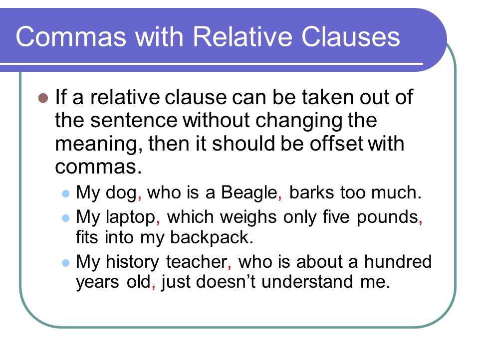 Commas with Relative Clauses
