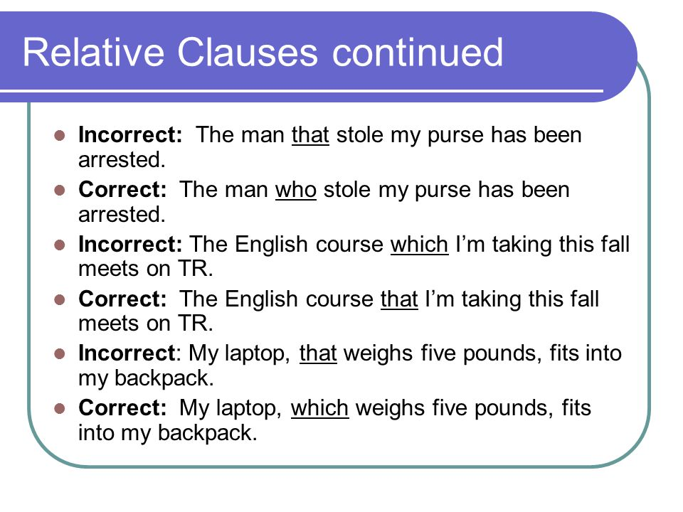 Relative Clauses continued