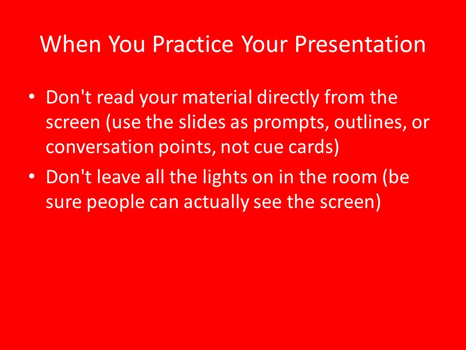 When You Practice Your Presentation