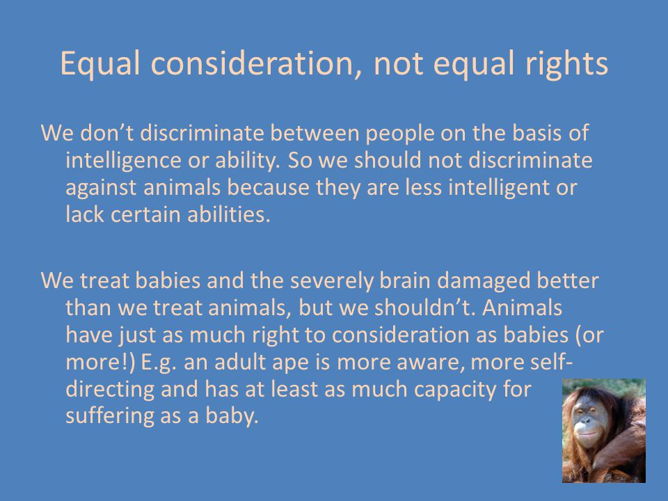 Equal consideration, not equal rights
