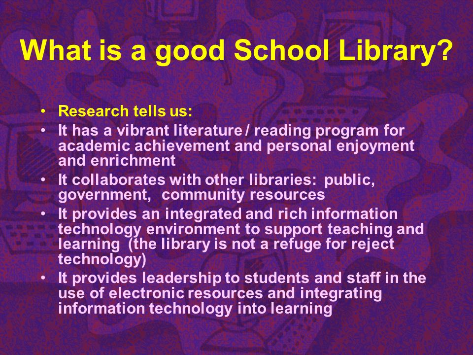 What is a good School Library
