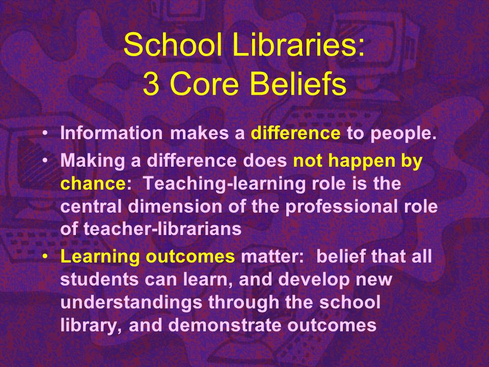 School Libraries: 3 Core Beliefs