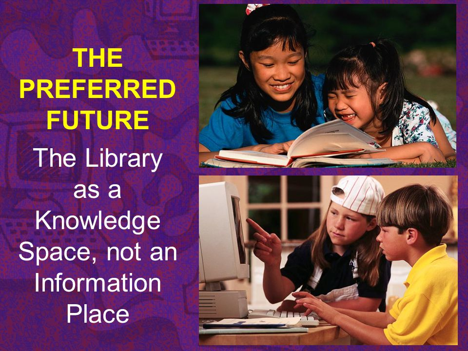 The Library as a Knowledge Space, not an Information Place