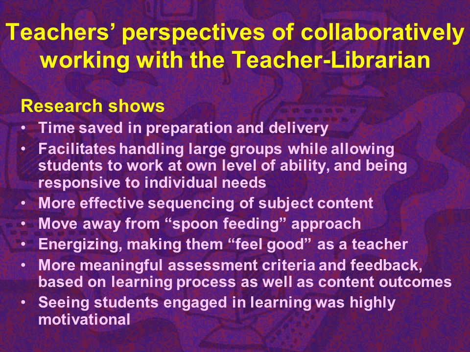 Teachers' perspectives of collaboratively working with the Teacher-Librarian
