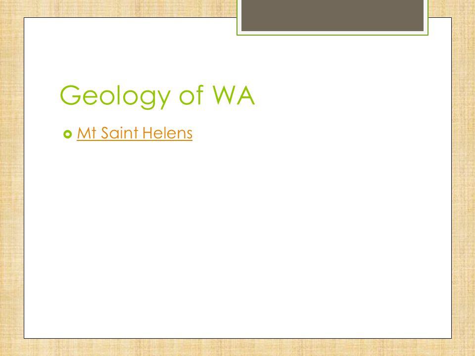 Geology of WA Mt Saint Helens