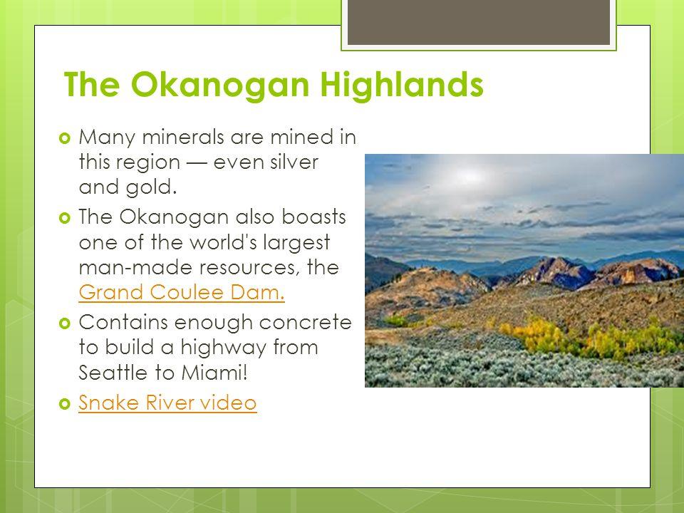 The Okanogan Highlands