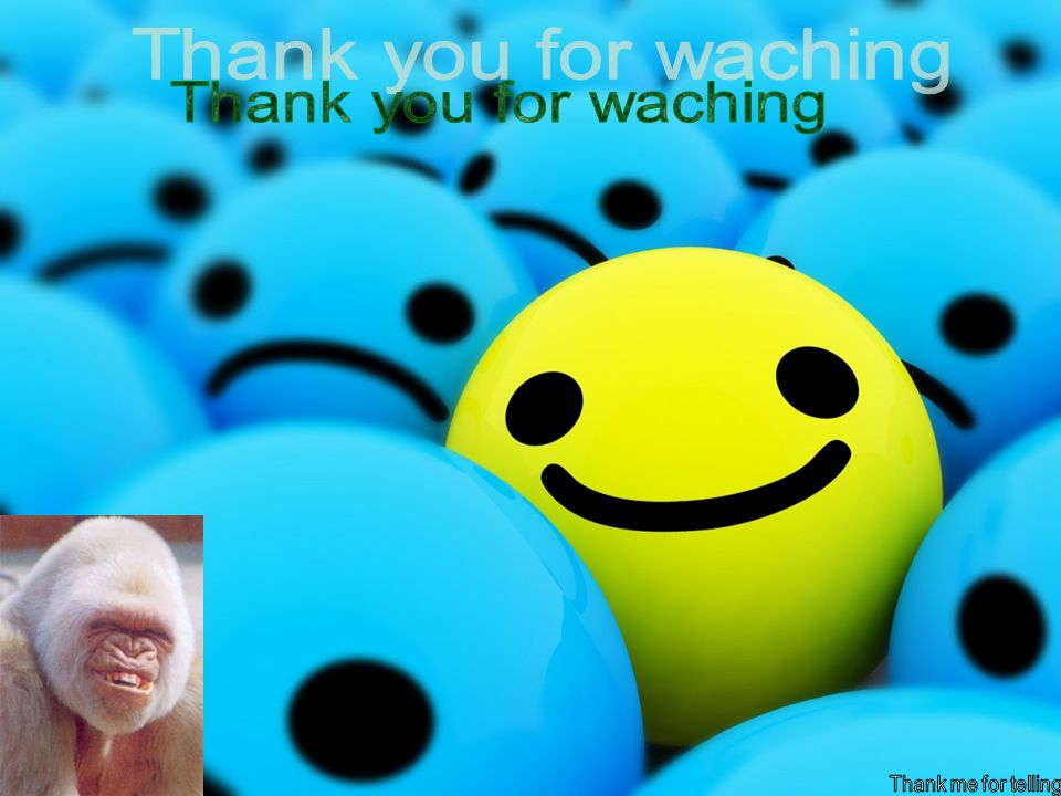 Thank you for waching Thank me for telling