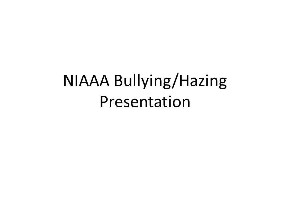 NIAAA Bullying/Hazing Presentation