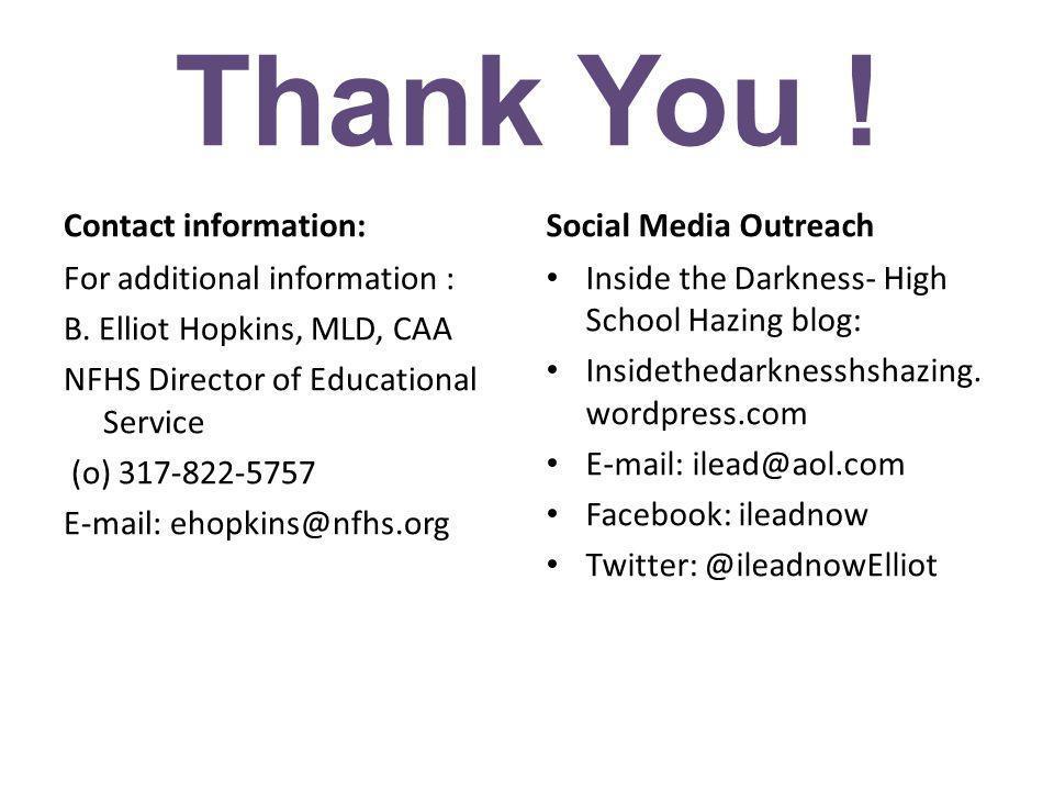 Thank You ! Contact information: Social Media Outreach.