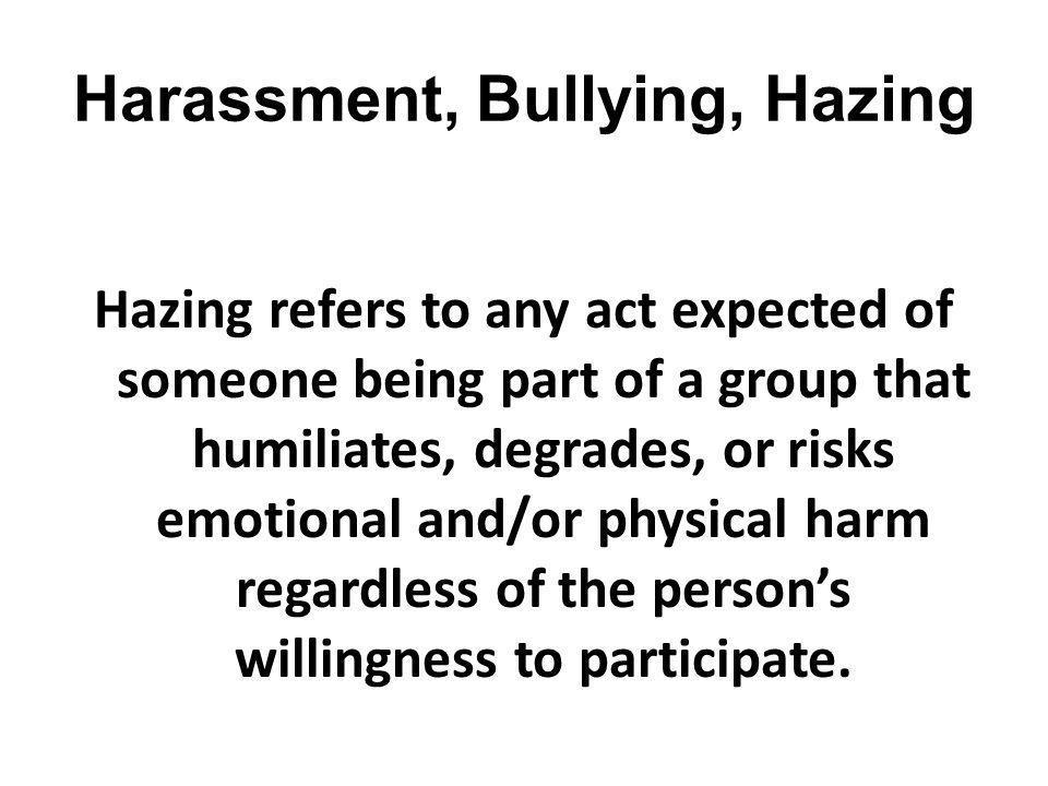 Harassment, Bullying, Hazing