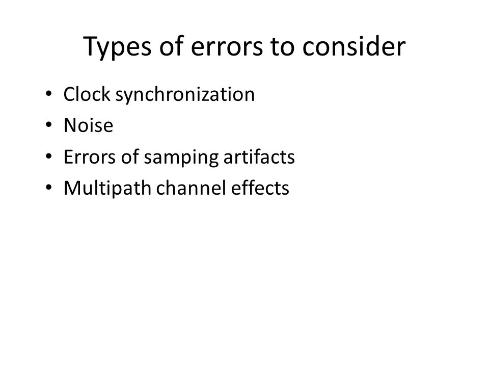 Types of errors to consider