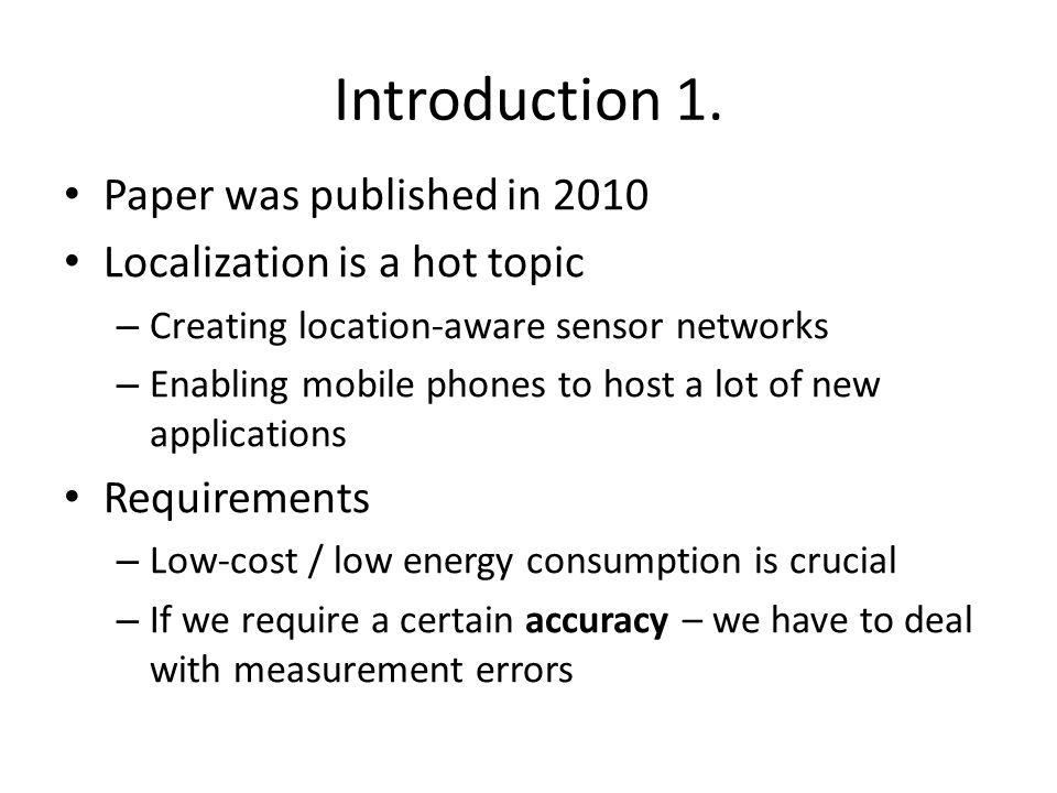 Introduction 1. Paper was published in 2010
