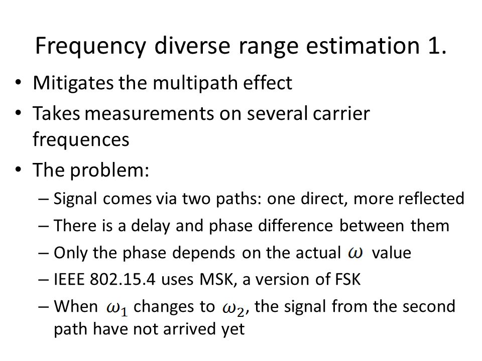 Frequency diverse range estimation 1.