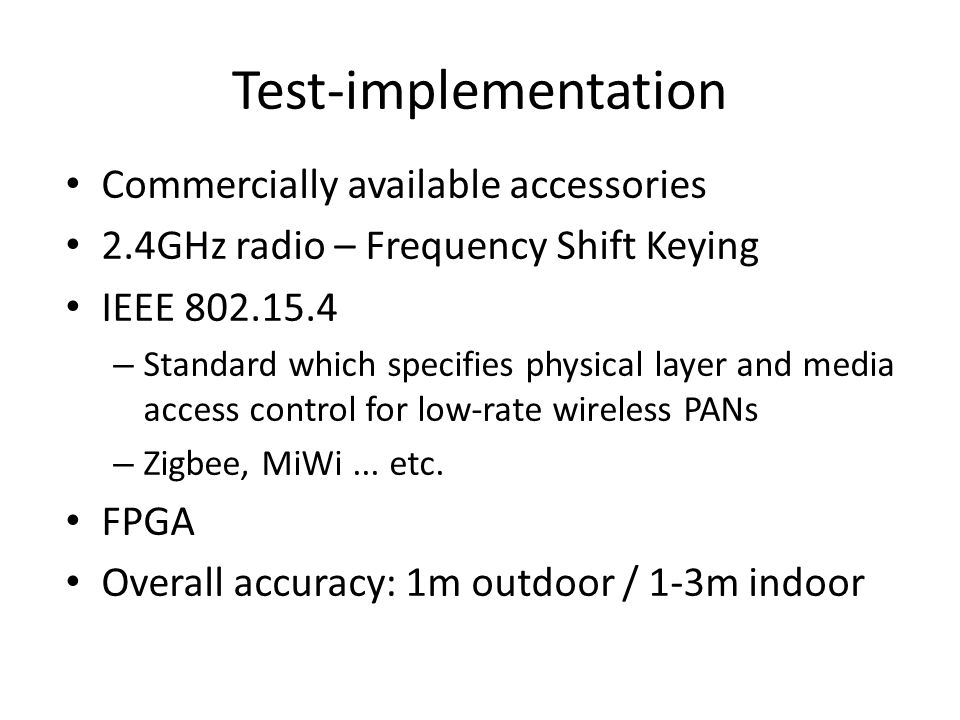 Test-implementation Commercially available accessories