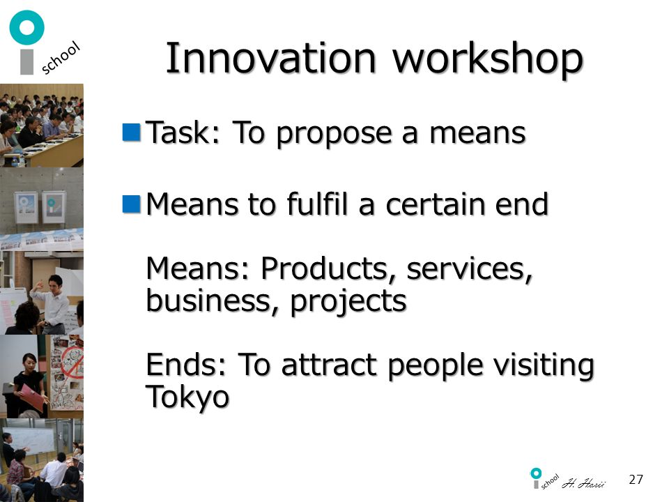 Innovation workshop Task: To propose a means