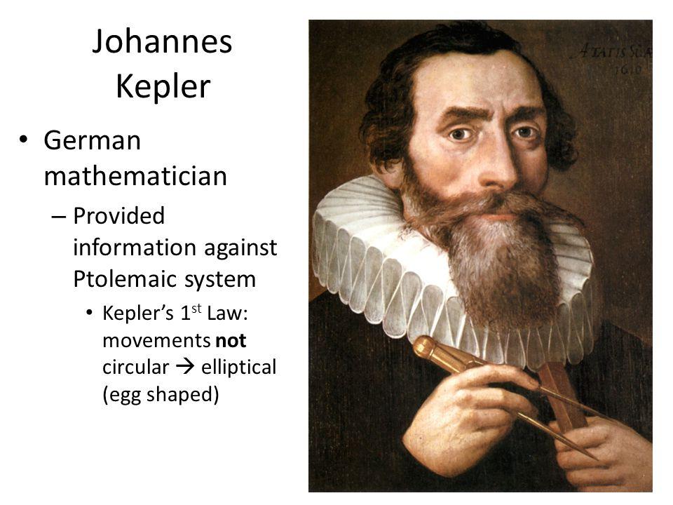 Johannes Kepler German mathematician