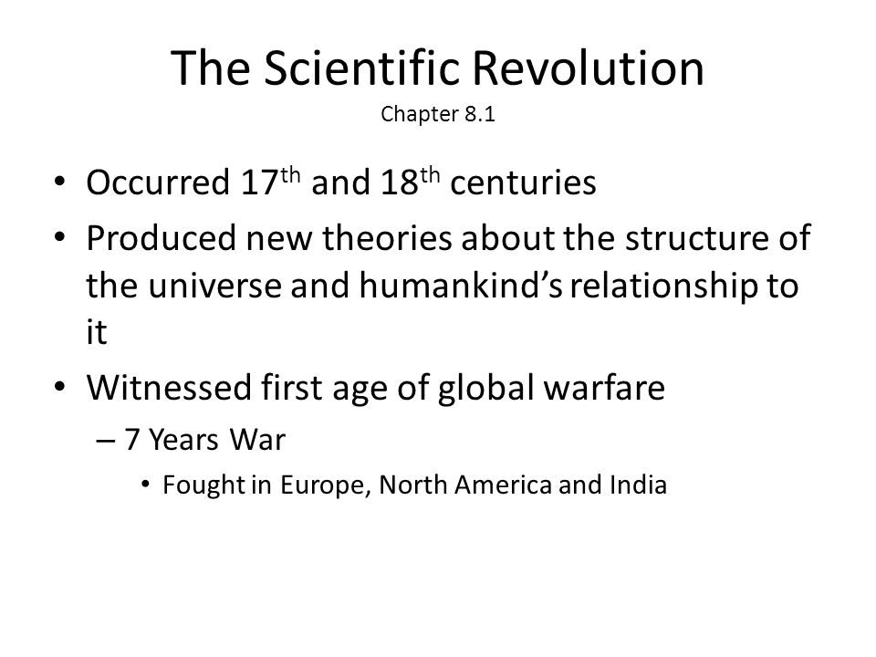 The Scientific Revolution Chapter 8.1