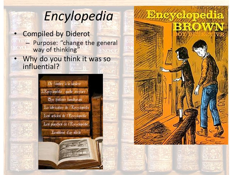 Encylopedia Compiled by Diderot