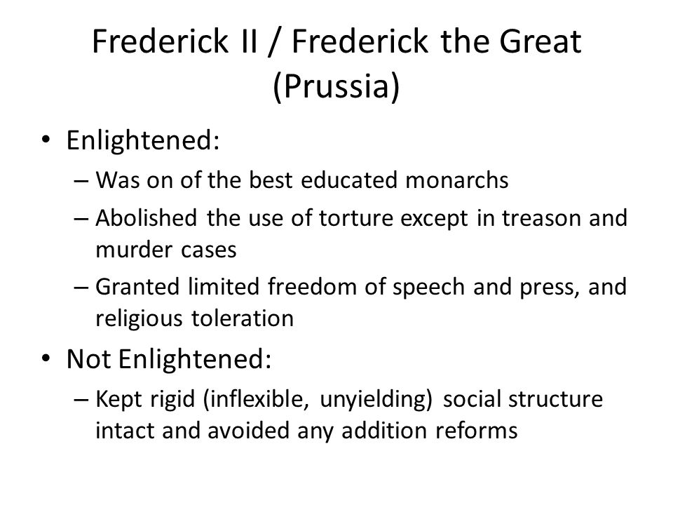 Frederick II / Frederick the Great (Prussia)