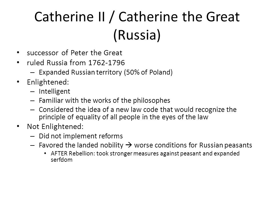 Catherine II / Catherine the Great (Russia)