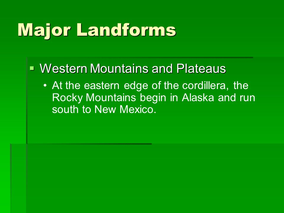 Major Landforms Western Mountains and Plateaus