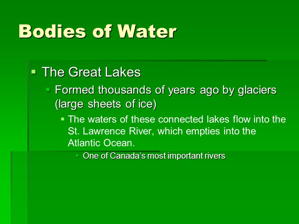 Bodies of Water The Great Lakes