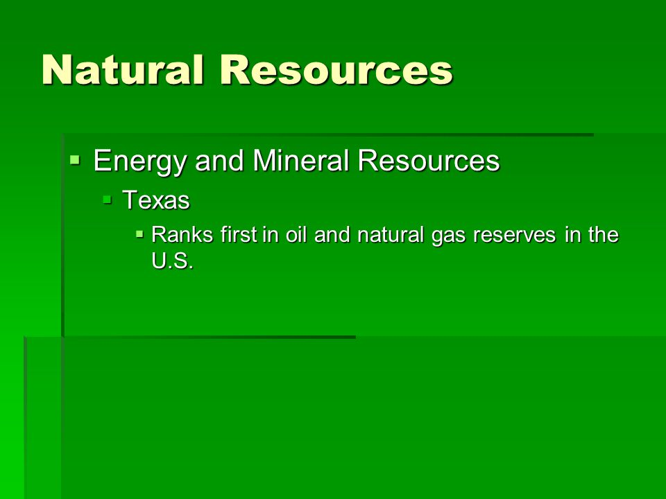 Natural Resources Energy and Mineral Resources Texas