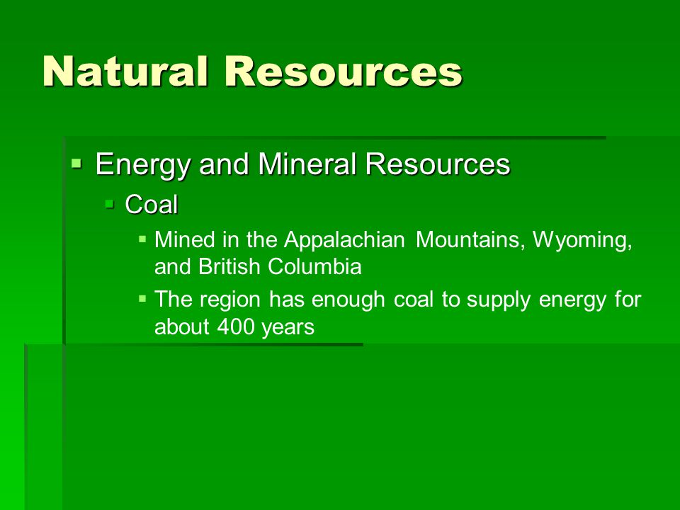 Natural Resources Energy and Mineral Resources Coal