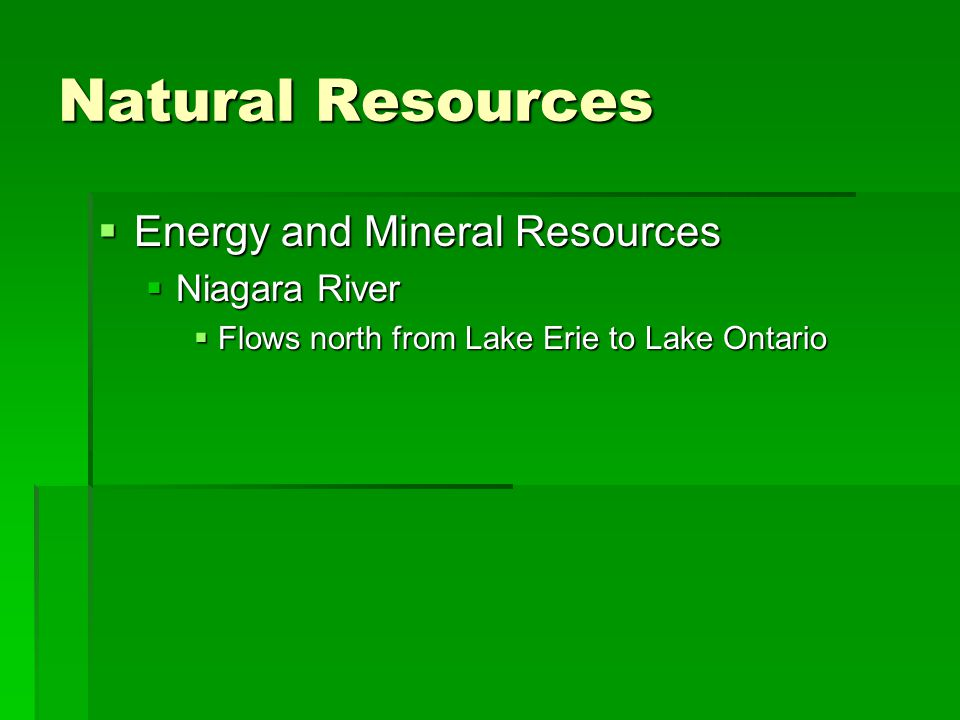Natural Resources Energy and Mineral Resources Niagara River